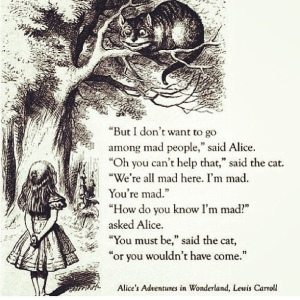 We're all mad