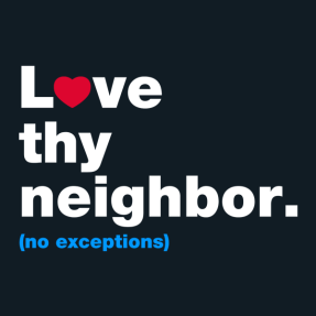 LOVE_THY_NEIGHBOR_grande